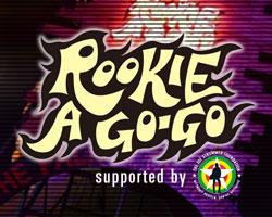 ROOKIE A GO-GO 出演者決定!